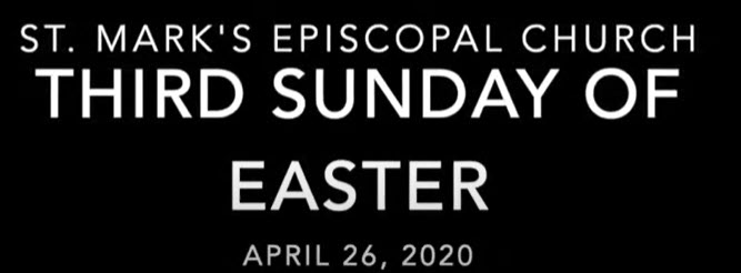 Worship Service for the Third Sunday of Easter, April 26th, 2020