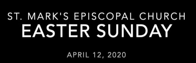 Worship Service for Easter Sunday, April 12th, 2020
