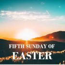 Bulletin – Fifth Sunday of Easter, May 10th, 2020
