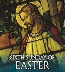 Bulletin – Sixth Sunday of Easter, May 17th, 2020