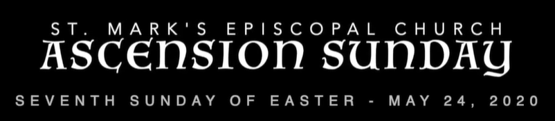 Worship Service for the Seventh Sunday of Easter, May 24th, 2020