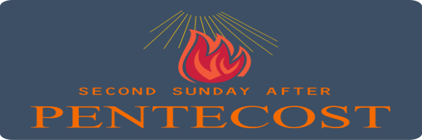 Bulletin – Second Sunday after Pentecost, June 14th, 2020