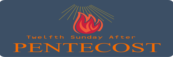 Bulletin – Twelfth Sunday after Pentecost, August 23rd, 2020