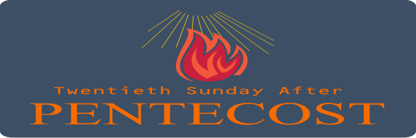 Bulletin – Twentieth Sunday after Pentecost, October 18th, 2020