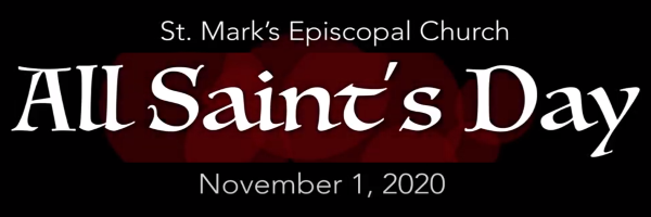 Worship Service and Bulletin for All Saints' Day, November 1st, 2020