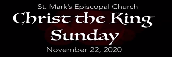 Worship Service and Bulletin for Christ the King Sunday, November 22nd, 2020