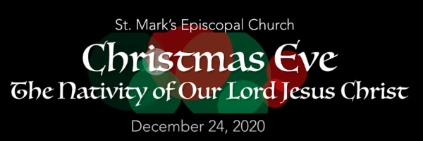 Worship Service and Bulletin for Christmas Eve, December 24th, 2020