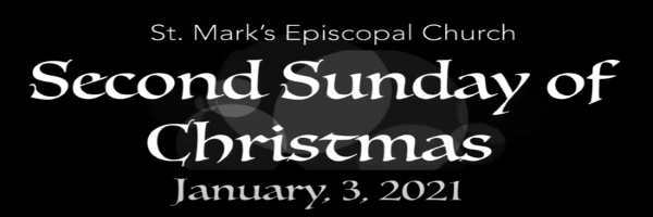 Worship Service and Bulletin for The Second Sunday after Christmas, January 3, 2021